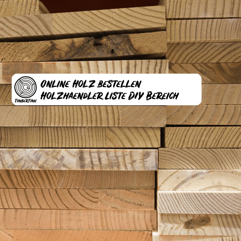 Online Holz bestellen