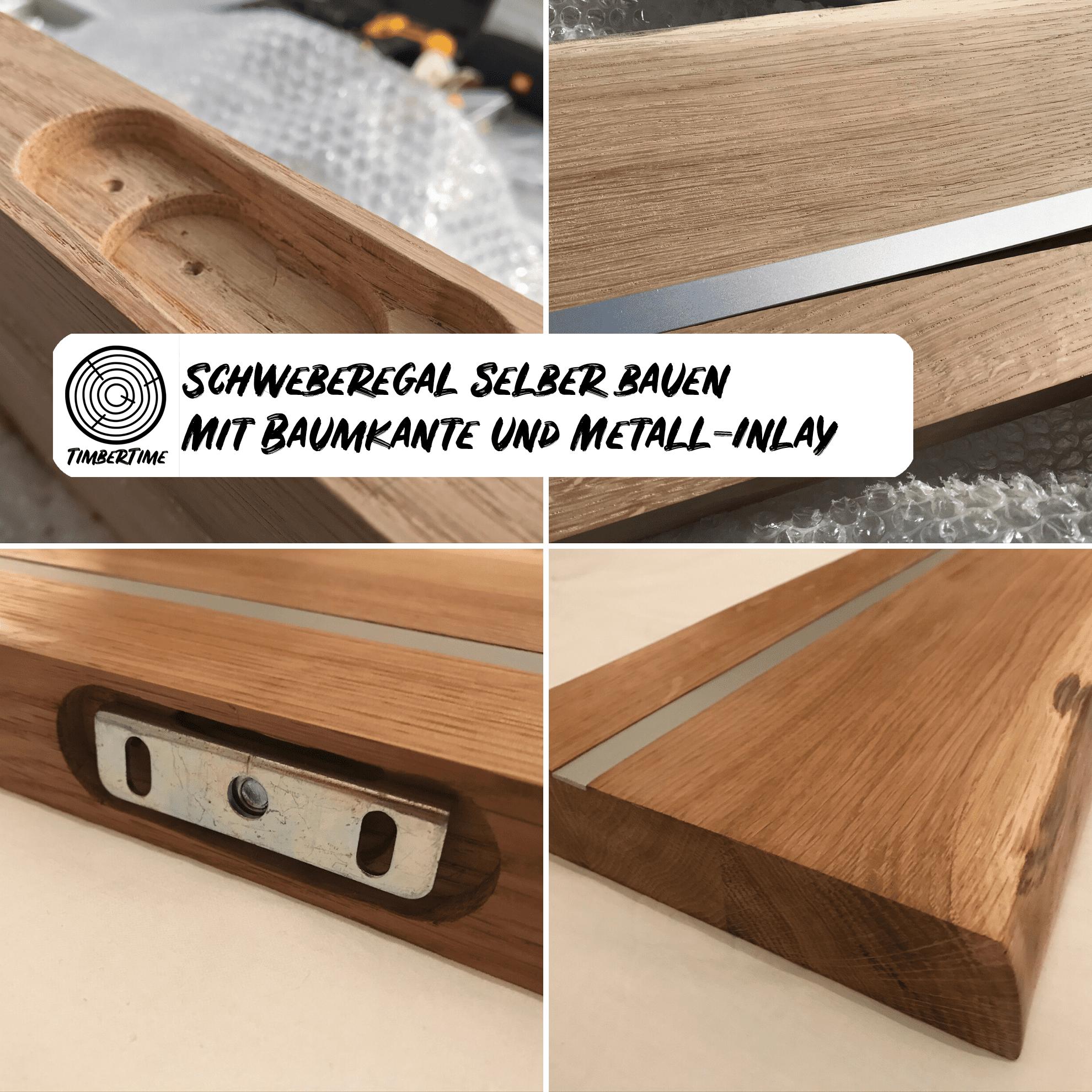 Schweberegal Selber Bauen Mit Baumkante Und Optionalem Metall Inlay
