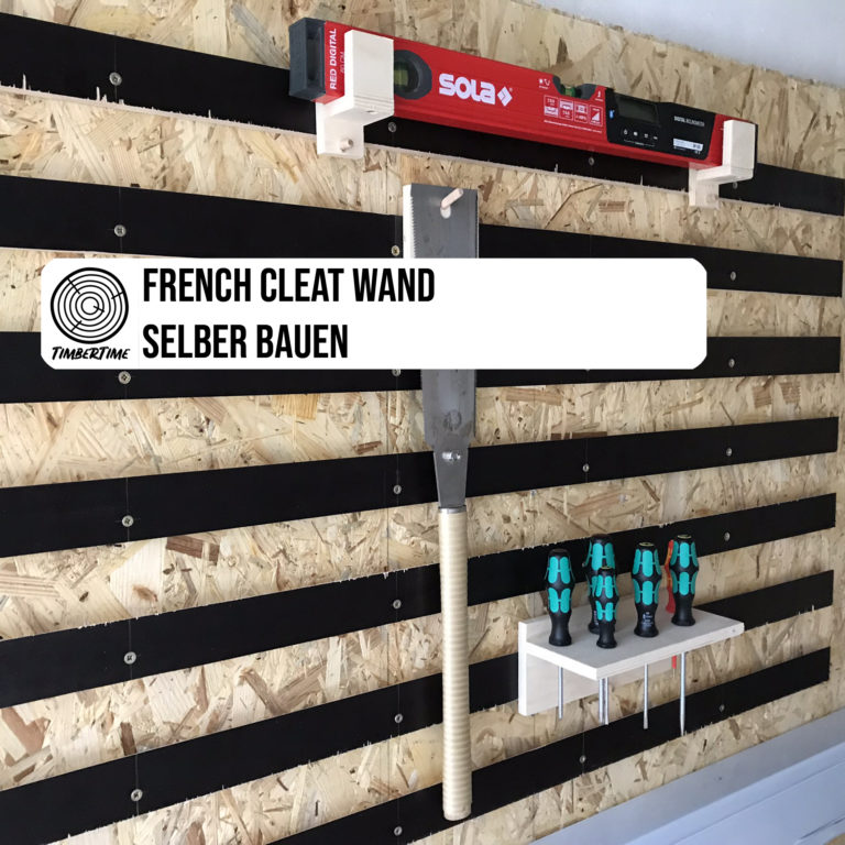 French Cleat Wand selber bauen