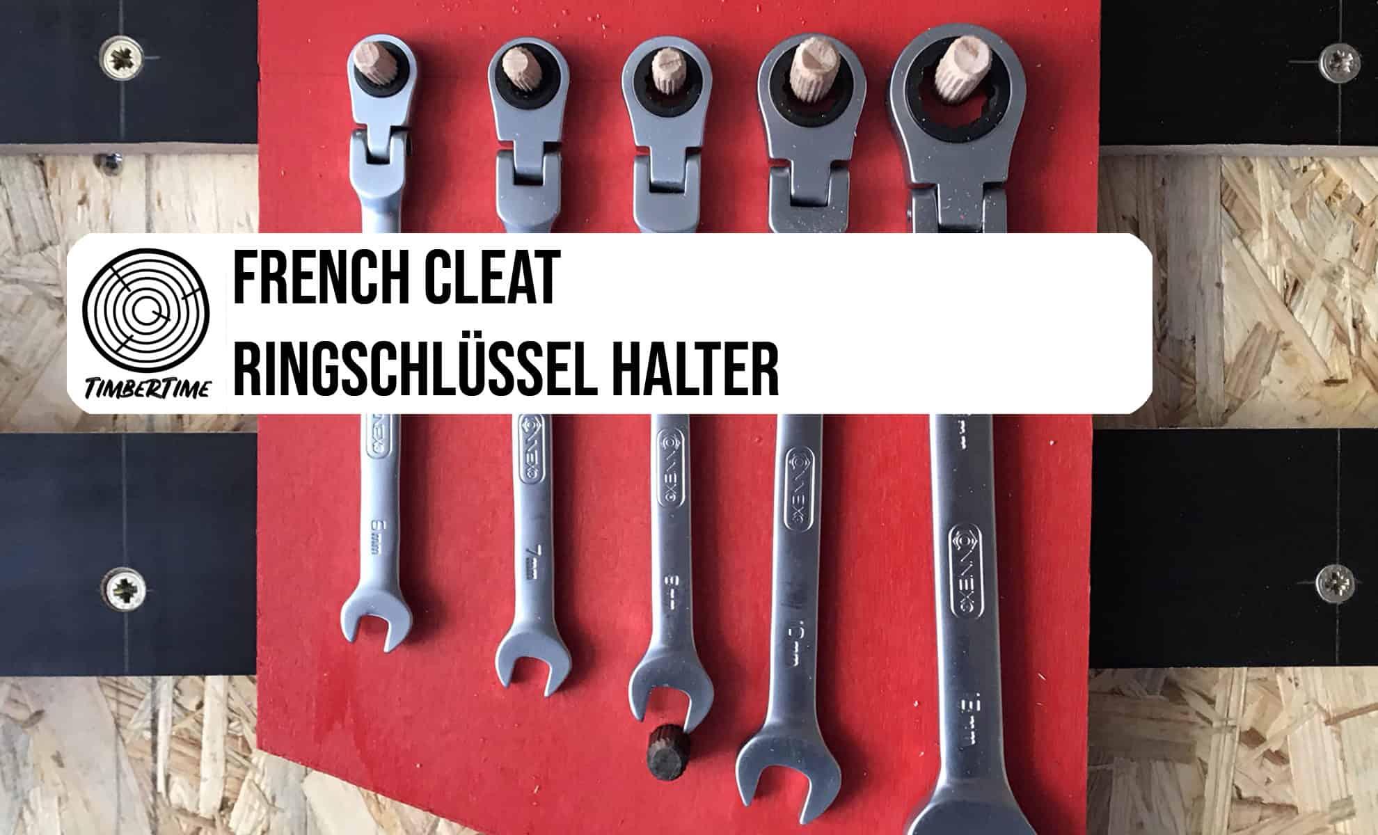 French Cleat Ringschlüssel Halter